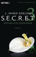 L. Marie Adeline: SECRET ★★★★