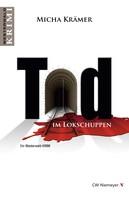 Micha Krämer: Tod im Lokschuppen ★★★★