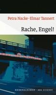 Petra Nacke: Rache, Engel! (eBook)