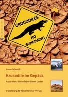 Lasse Schmidt: Krokodile im Gepäck ★★★★
