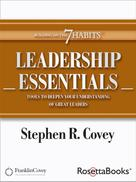 Stephen Covey: Leadership Essentials