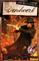 Jim Butcher: Blendwerk ★★★★★