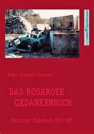 Peter Eckhart Reichel: Das rosarote Gedankenbuch