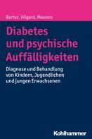 Bela Bartus: Diabetes und psychische Auffälligkeiten