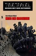Horst Weymar Hübner: Timetravel #5: Krieg den Maschinen! ★★★
