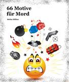 Stefan Millius: 66 Motive für Mord ★★