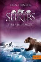 Erin Hunter: Seekers - Feuer im Himmel ★★★★