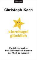 Christoph Koch: Sternhagelglücklich ★★★★★
