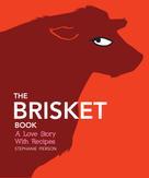 Stephanie Pierson: The Brisket Book