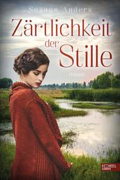Zärtlichkeit der Stille - Roman