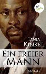 Ein freier Mann - Novelle