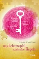 Florence Scovel Shinn: Das Lebensspiel und seine Regeln ★★★★
