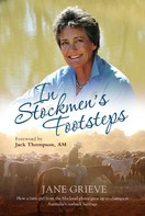 Jane Grieve: In Stockmen's Footsteps