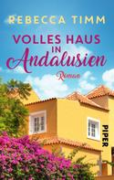 Rebecca Timm: Volles Haus in Andalusien
