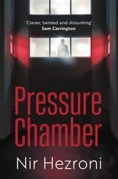 Pressure Chamber - A gripping thriller set in Tel Aviv