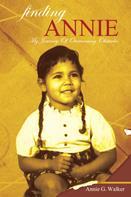 Annie G. Walker: Finding Annie