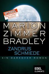 Zandrus Schmiede - Ein Darkover Roman
