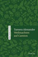 Tamera Alexander: Weihnachten auf Carnton ★★★★★