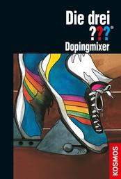 Die drei ???, Dopingmixer (drei Fragezeichen)
