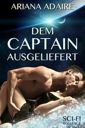 Dem Captain ausgeliefert - Sci-Fi-Romance