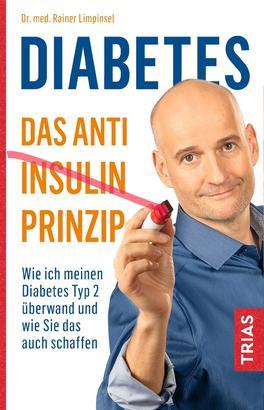 Diabetes - Das Anti-Insulin-Prinzip