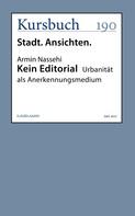 Armin Nassehi: Kein Editorial