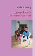 Marlis E. Hornig: Leo und Astix