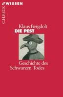 Klaus Bergdolt: Die Pest ★★★