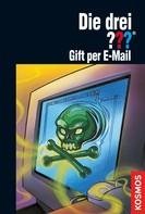 Ben Nevis: Die drei ??? Gift per E-mail (drei Fragezeichen) ★★★★