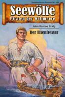 John Roscoe Craig: Seewölfe - Piraten der Weltmeere 236 ★★★★★