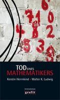 Kerstin Herrnkind: Tod eines Mathematikers ★★★★