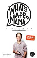 Robert Campe: What's App, Mama? ★★★★★