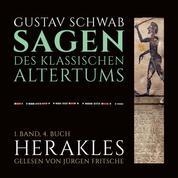 Die Sagen des klassischen Altertums - 1. Band, 4. Buch: Herakles (Herkules)