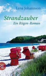 Strandzauber - Ein Rügen-Roman
