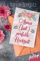 Marion Stieglitz: Annas (fast) perfekte Hochzeit ★★★