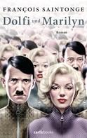 François Saintonge: Dolfi und Marilyn ★★★