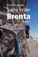 Elisabeth Berger: Suche in der Brenta