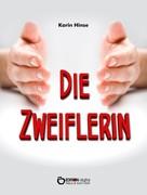 Karin Hinse: Die Zweiflerin ★★★★★