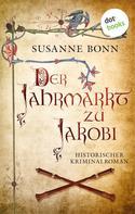 Susanne Bonn: Der Jahrmarkt zu Jakobi ★★★