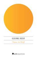 Georg Reif: Venus in Weiß