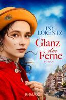 Iny Lorentz: Glanz der Ferne ★★★★