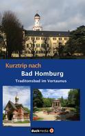Christoph Kaufmann: Kurztrip nach Bad Homburg