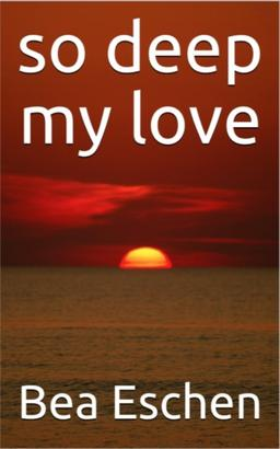 So Deep My Love