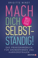 Brigitte Windt: Mach dich selbstständig! ★★★