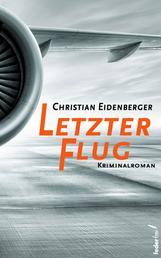 Letzter Flug: Österreich Krimi