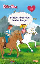 Bibi & Tina - Pferde-Abenteuer in den Bergen - Erstlesebuch