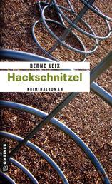 Hackschnitzel - Oskar Lindts dritter Fall
