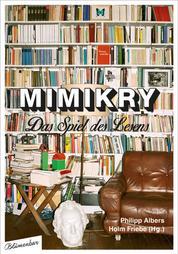 Mimikry - Das Spiel des Lesens