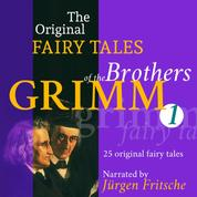 The Original Fairy Tales of the Brothers Grimm. Part 1 of 8. - Incl. The frog king, Rapunzel, Hansel and Grethel, The wolf and the seven little kids, Cinderella, Mother Holle, and many more.