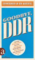 Elke Bitterhof: Goodbye, DDR ★★★★